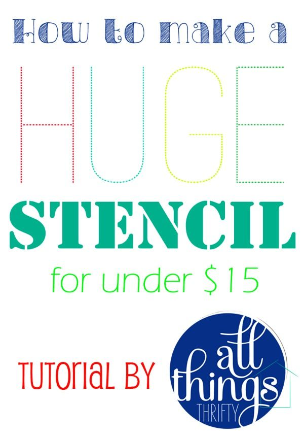 How to Make a HUGE stencil for under $15