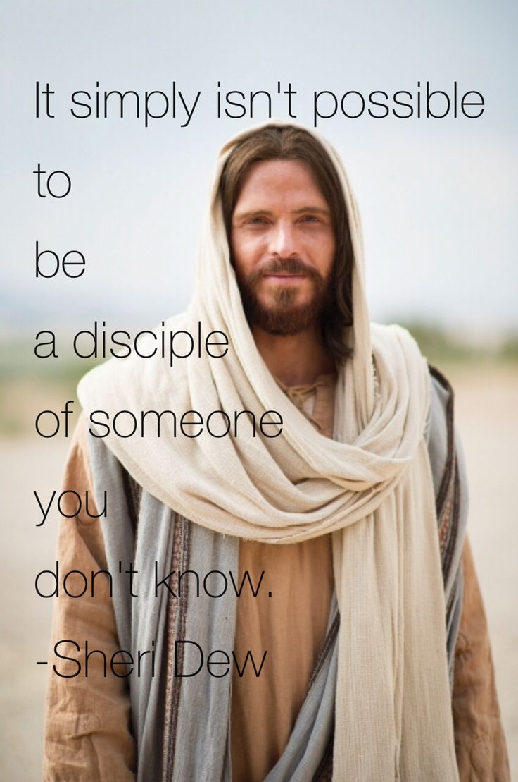 It simply isn't possible to be a disciple of someone you don't know. How well do YOU know your brother, Jesus Christ?