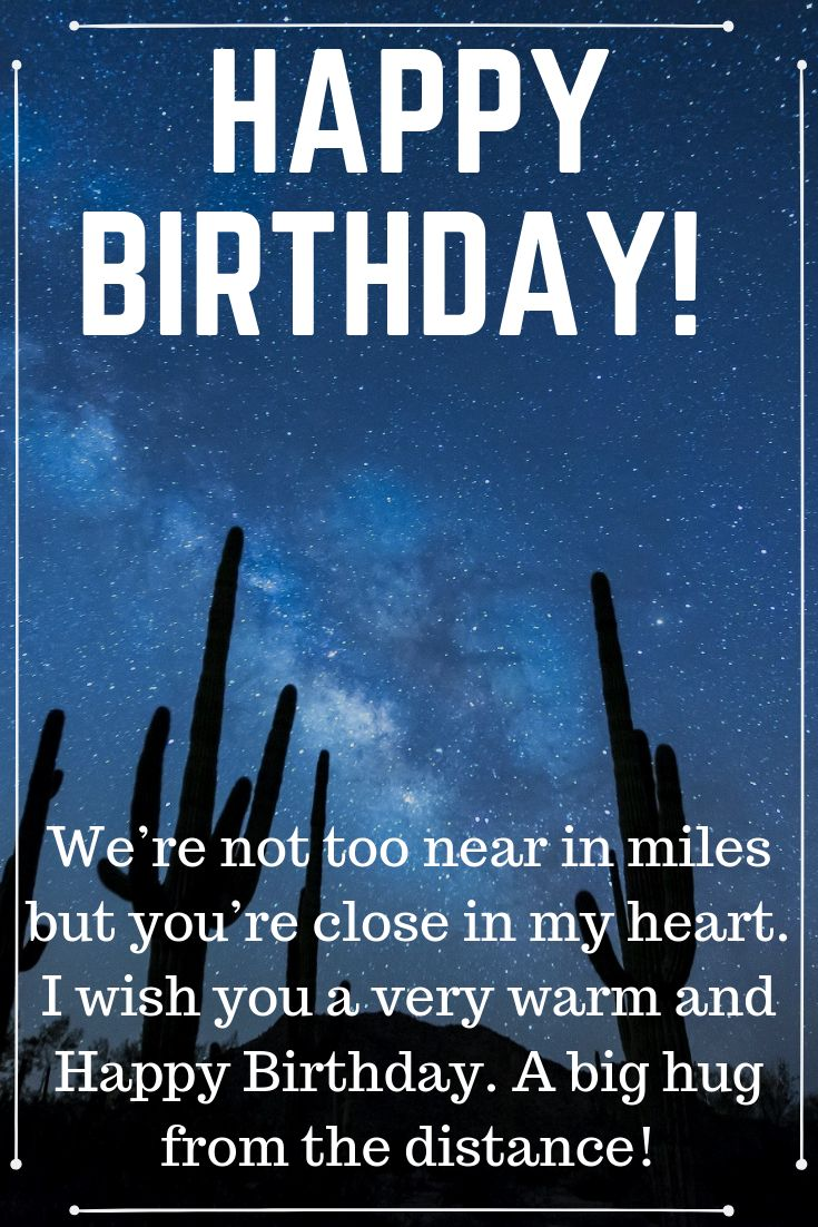 10 Cute Long Distance Birthday Wishes Happy Birthday Wishes