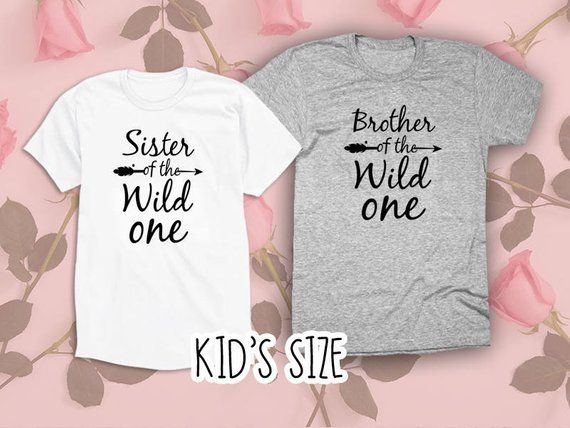 fafba709 1 Brother of the Wild one or Sister of the Wild one Shirt . 1 Brother  Shirt. Sister Shirt. Matching