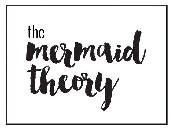The mermaid theory BLOG by Kristen Linke
