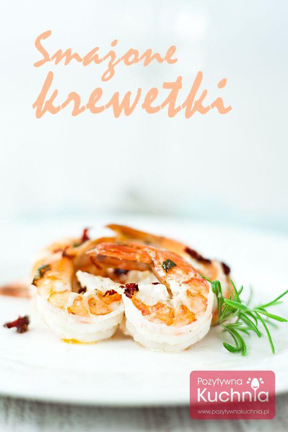 Smażone #krewetki, na klarowanym maśle, z czosnkiem i ostrą papryczką chili.  http://pozytywnakuchnia.pl/smazone-krewetki/  #obiad #kolacja #przepis