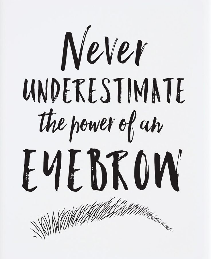 The 25 best eyebrow quotes on pinterest eyebrow wax for Salon quotes of the day