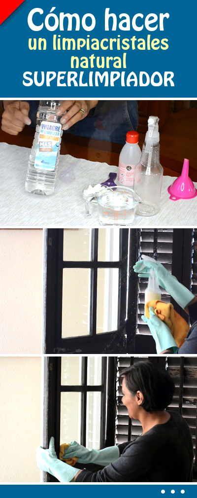 Cómo hacer un limpiacristales natural. ¡Superlimpiador!