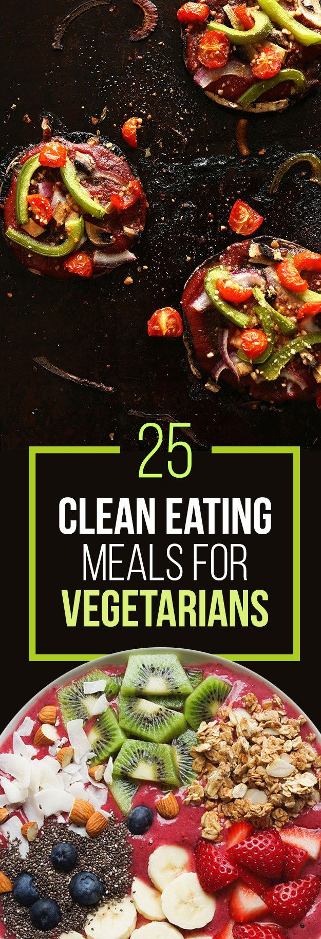 25 Meat-Free Clean Eating Recipes That Are Actually Delicious