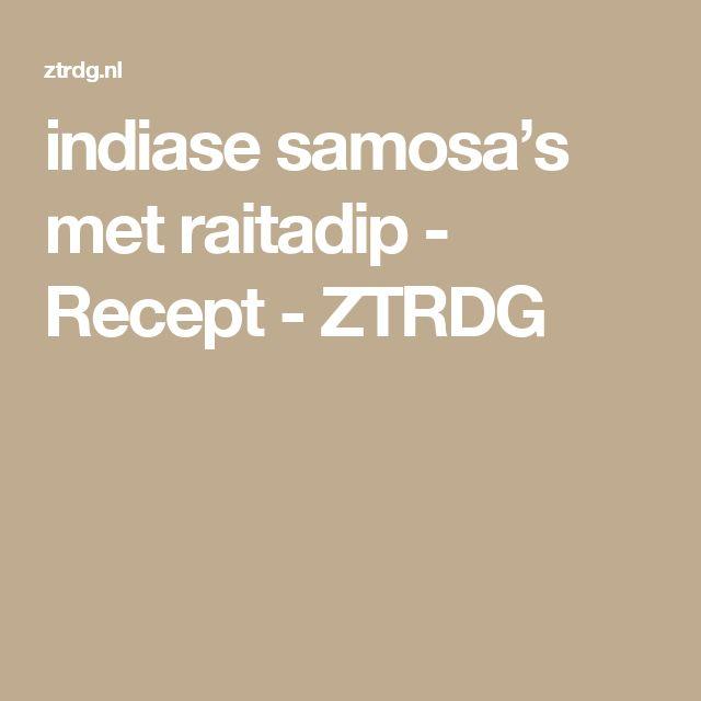 indiase samosa's met raitadip - Recept  - ZTRDG