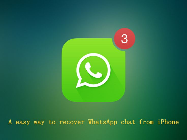 how to bring back deleted messages on whatsapp