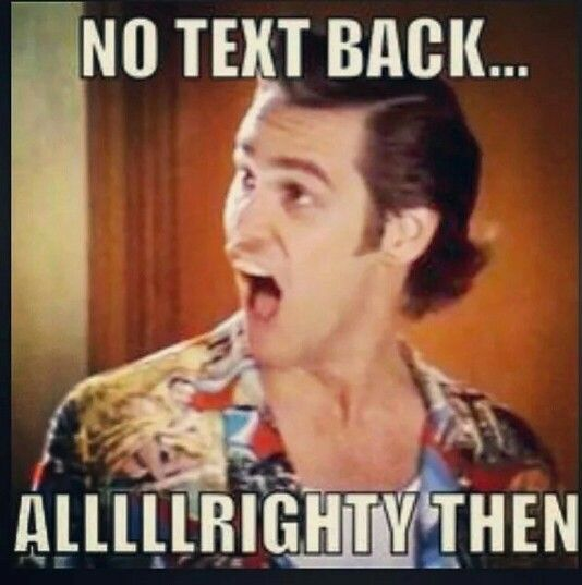 No text back...as if I expected one back from U ;)