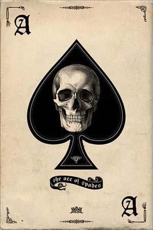 Ace of Spades skulls in the corners as queens of heart.....