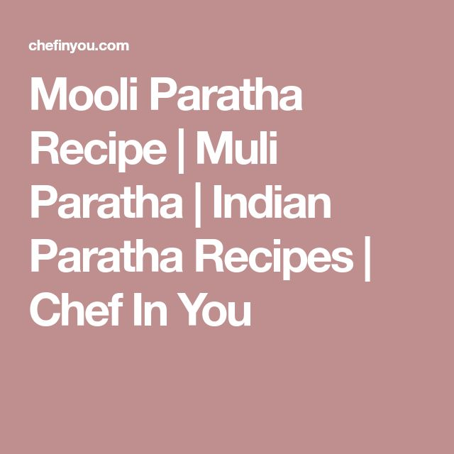 Mooli Paratha Recipe | Muli Paratha | Indian Paratha Recipes | Chef In You