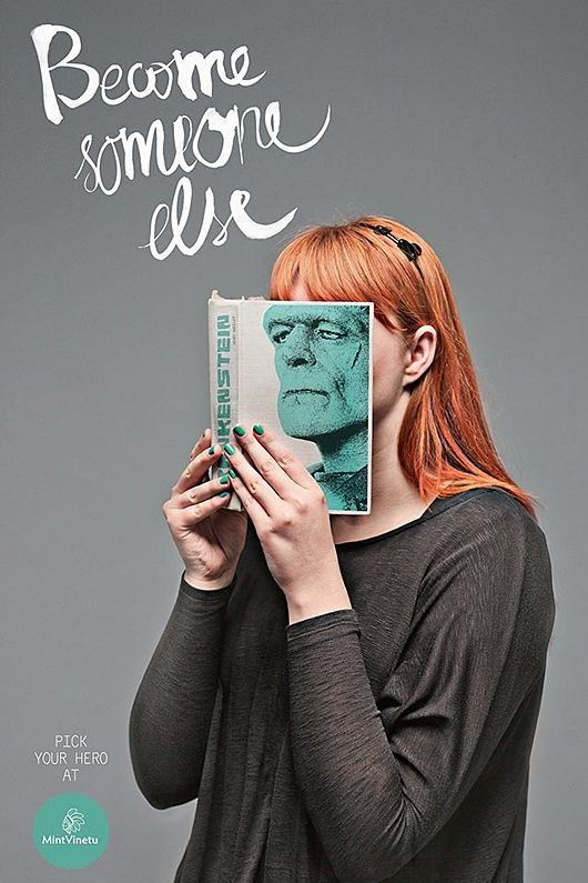 Become Someone Else Campaign by Love Agency    Clever new campaign for Mint Vinetu Bookstore by Love Agency, an advertising firm from Lithuania.