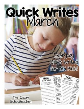 March Quick Writing Prompts for BIG KIDS - This daily quick write pack can be used as morning work or a writing workshop or daily 5 warm-up. Designed to encourage your 2nd, 3rd and 4th grade students to express themselves as they learn to love writing!