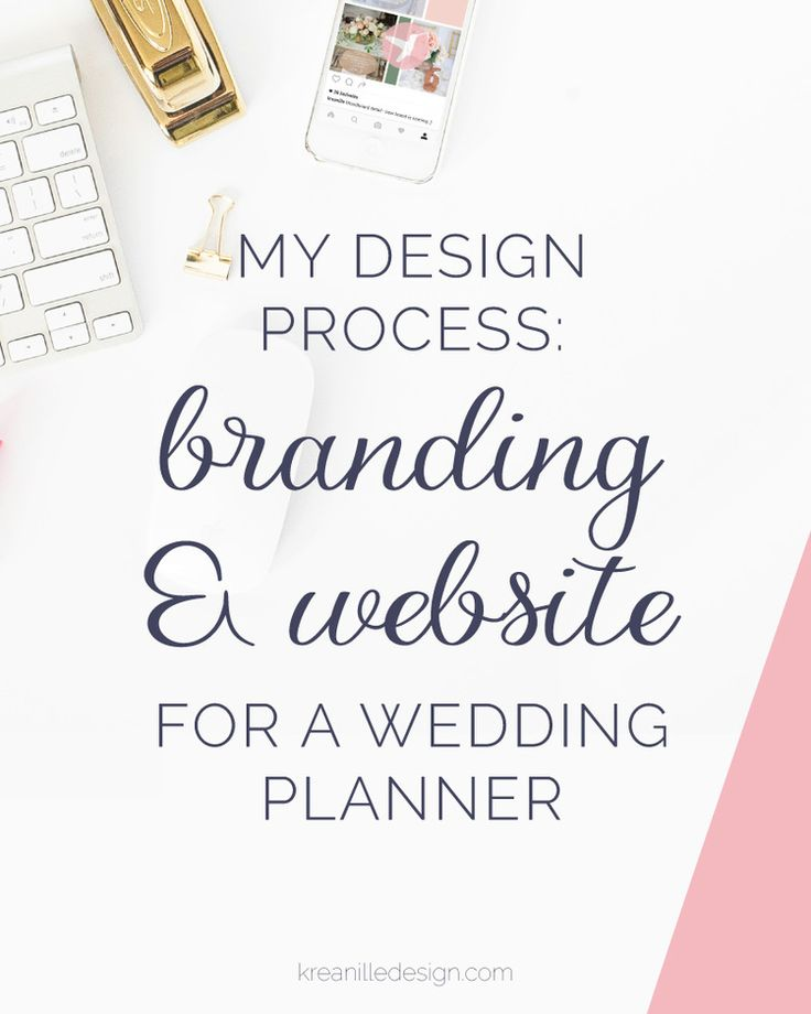 My Design Process: Branding & Website for a Wedding and Event Planning Company