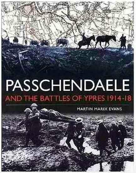 Troisième bataille d'Ypres : du 31 juillet au 10 novembre 1917, aussi appelée bataille de Passchendaele.