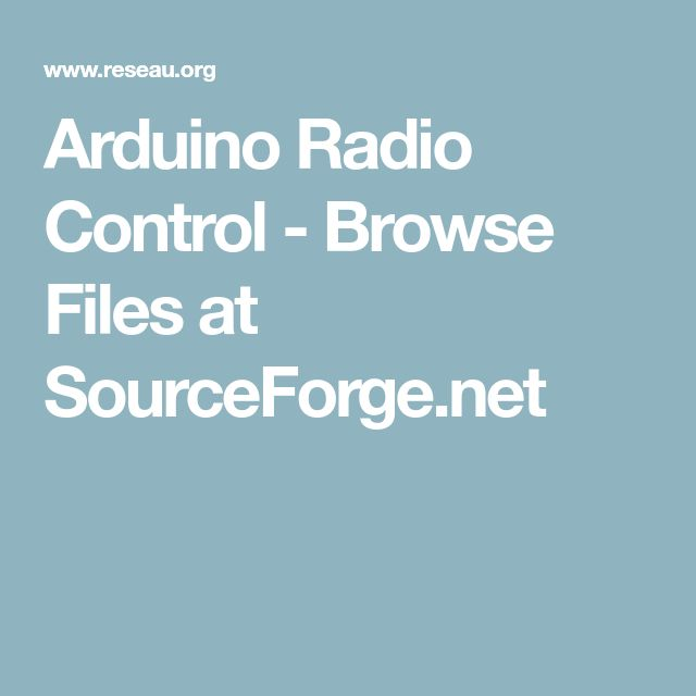 Arduino Radio Control - Browse Files at SourceForge.net