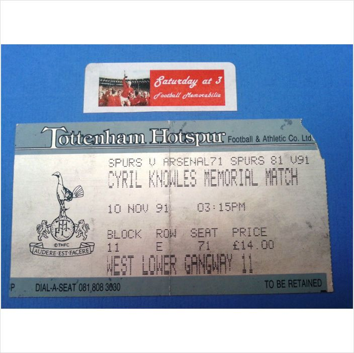 Tottenham Hotspur v Arsenal Football Ticket Stub Cyril Knowles Memorial 1991