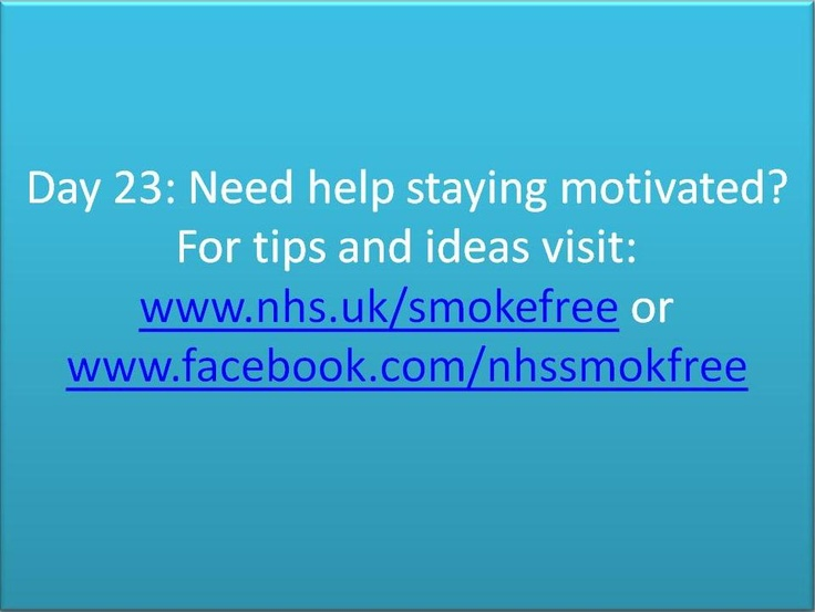 #Stoptober Day 23 - Need help staying motivated? For tips and ideas visit: www.nhs.uk/smokefree or www.facebook.com/nhssmokefree