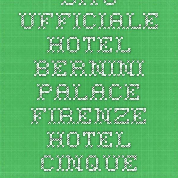 Sito Ufficiale Hotel Bernini Palace Firenze - Hotel cinque stelle Firenze Hotel Luxury Florence Italy Hotel di Lusso Firenze |