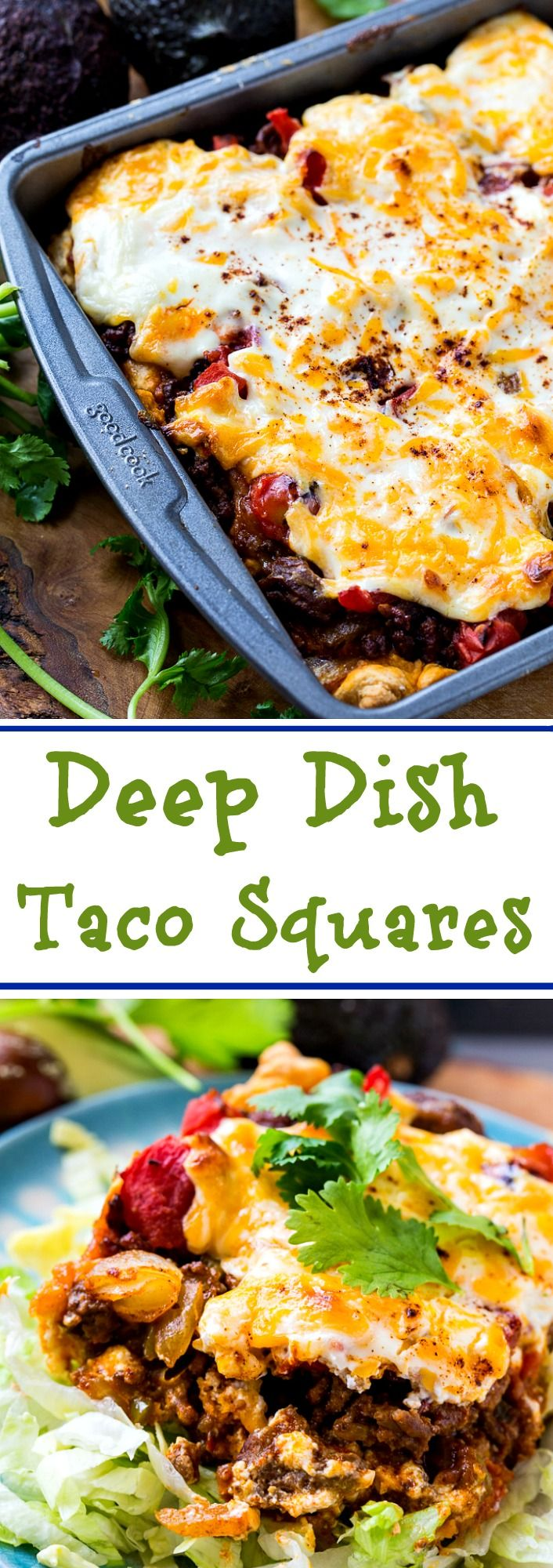 Deep Dish Taco Squares have lots of south of the border flavor.