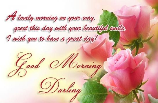 Good morning sweetheart quotes, messages and wishes