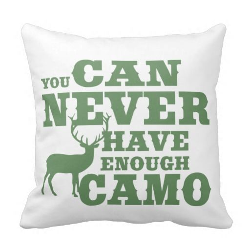 Deer Hunting Humor Camouflage Pillow                                                                                                                                                                                 More