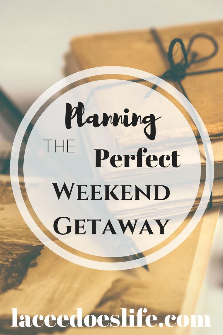 Weekend Getaway | Travel Tips | Plan | Step-by-Step | Easy Travel | Itinerary | How to Plan a Weekend Trip | Plan a Trip | Weekend Travel | Easy Travel | Packing Light | Pack Light | Light Travel