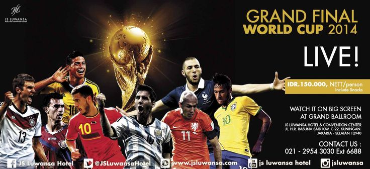 GRAND FINAL WORLD CUP 2014 LIVE at JS Luwansa Grand Ballroom Rp 150.000 nett / person (include snack)  #worldcup #football #match #live #grandfinal #jsluwansa