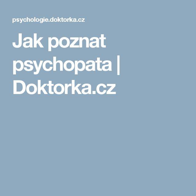 Jak poznat psychopata | Doktorka.cz