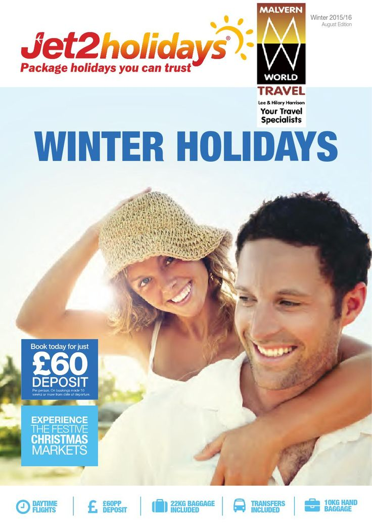 Jet2holidays winter holidays 2015 16 august editionmwt  If the dark winter nights and chilly winds fill you with dread, why not head south for some sun? At Malvern World Travel We have even more winter holidays than ever to choose from so there's no reason to spend another gloomy winter in the cold. -  Canary Islands Winter Holidays Take your pick from four charming islands, Fuerteventura, Tenerife, Lanzarote and Gran Canaria... –  Costa Blanca Winter Holidays A long time British favourite…