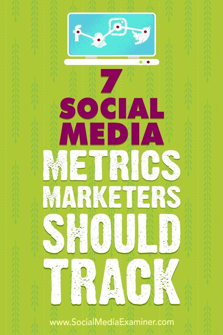 By defining and tracking a few key data points, you can determine whether your marketing is on target.In this article, you��lldiscover seven social media metrics to help you gauge your marketing��s effectiveness.