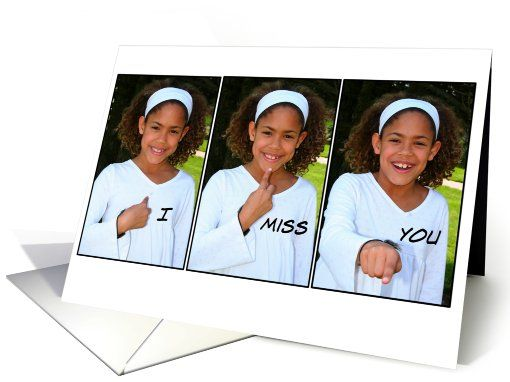 i miss you american sign language card signs miss you