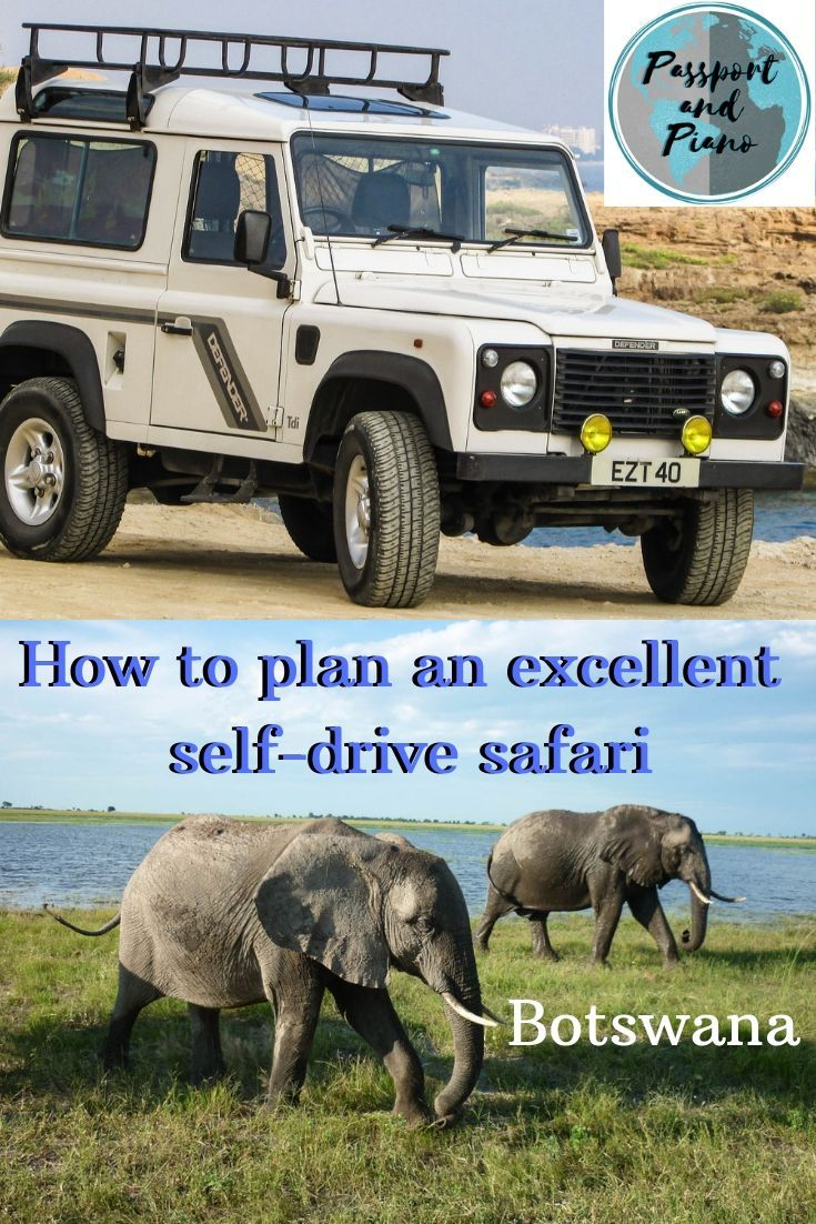 How to plan an excellent Self drive safari Botswana