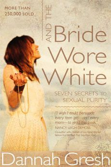 """""""And the Bride Wore White"""" by Dannah Gresh Amazing book that helped me in so many ways. Here's a read that won't dissapoint..."""