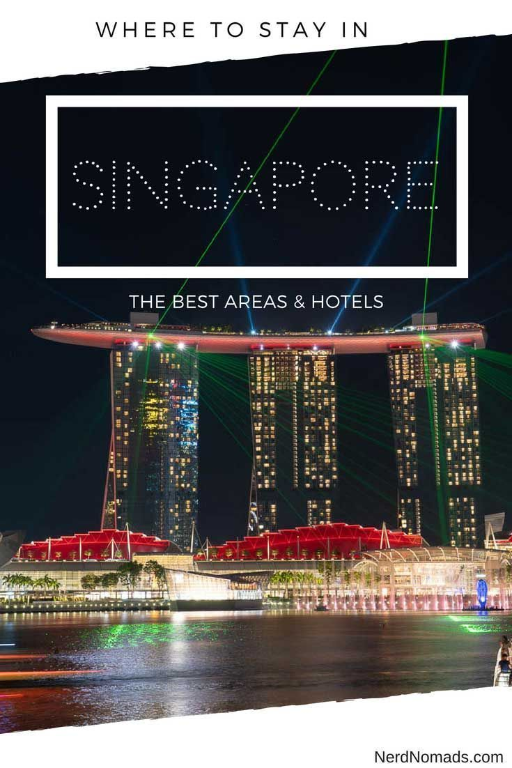 Where To Stay In Singapore Our Favorite Areas Hotels Stay In Singapore Singapore Travel Tips Singapore Travel