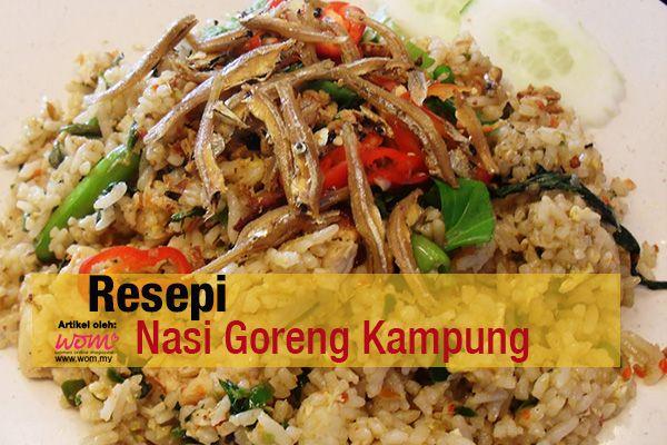 resepi nasi goreng kampung - women online magazine