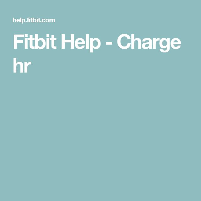 Fitbit Help - Charge hr