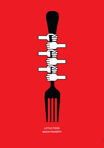 """Poster on hunger and poverty. """"Little Food, Much Poverty"""" 2013. www.muraterturk.com"""