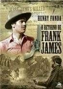 Sinopse: Henry Fonda reinterpreta seu papel nesta turbulenta seqüência de Jesse James, liderando um poderoso elenco. Depois que seu irmão Jesse foi baleado pelas costas pelos covardes irmãos Ford, Frank James resolve fazer justiça com as próprias mã