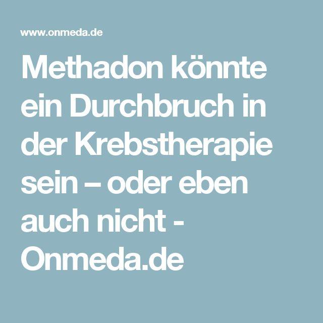 Methadon könnte ein Durchbruch in der Krebstherapie sein – oder eben auch nicht - Onmeda.de