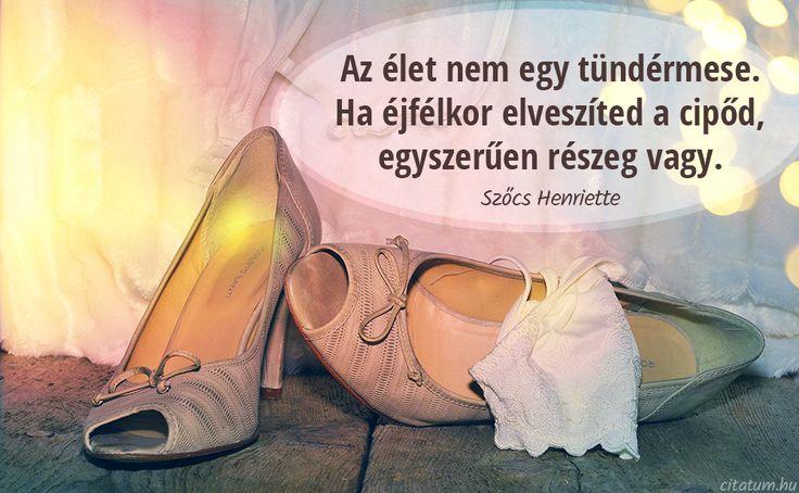 Szõcs Henriette idézet az élet valóságosságáról.