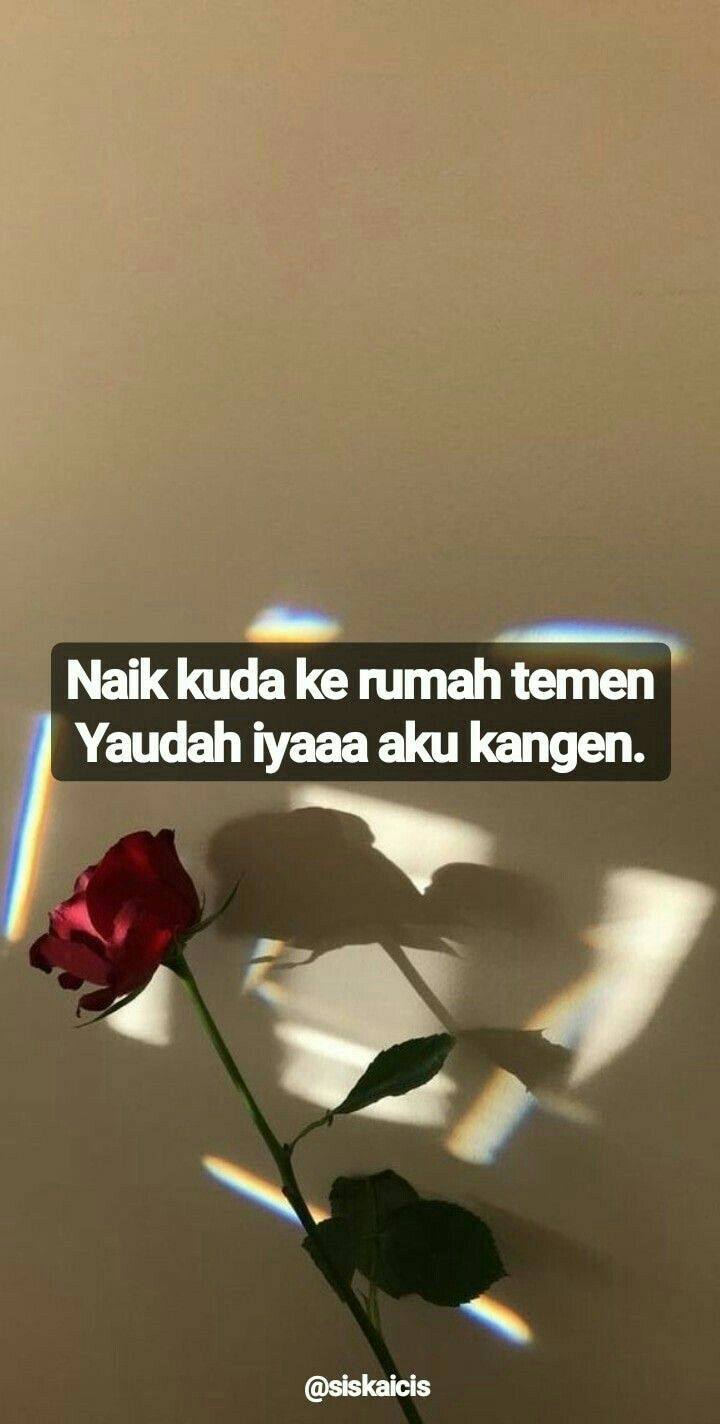 Quotes Rindu Sadness Happiness Kata Kata Nyindir Doi Peka