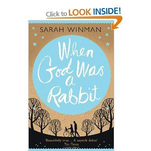 When God Was a Rabbit - recommended by Colin Easom