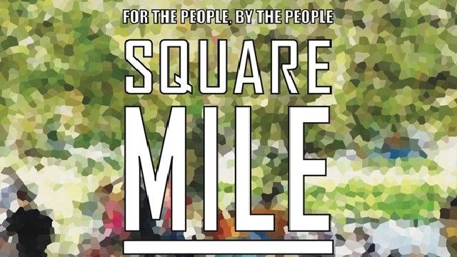 Square Mile 3-8pm 28 Feb