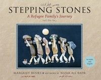 Stepping Stones written by Margriet Ruurs and illustrated by Nizar Ali Badr, finalist for the 2017 Christie Harris Illustrated Children's Literature Prize