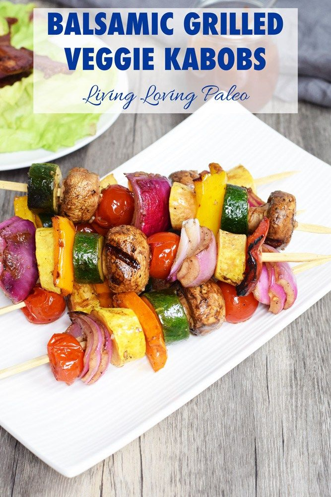 Balsamic Grilled Veggie Kabobs | A delicious and easy twist on regular grilled veggies! | paleo, Whole30, 21dsd, gluten-free & dairy-free | Living Loving Paleo