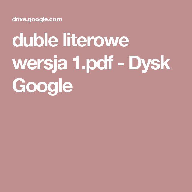 duble literowe wersja 1.pdf - Dysk Google
