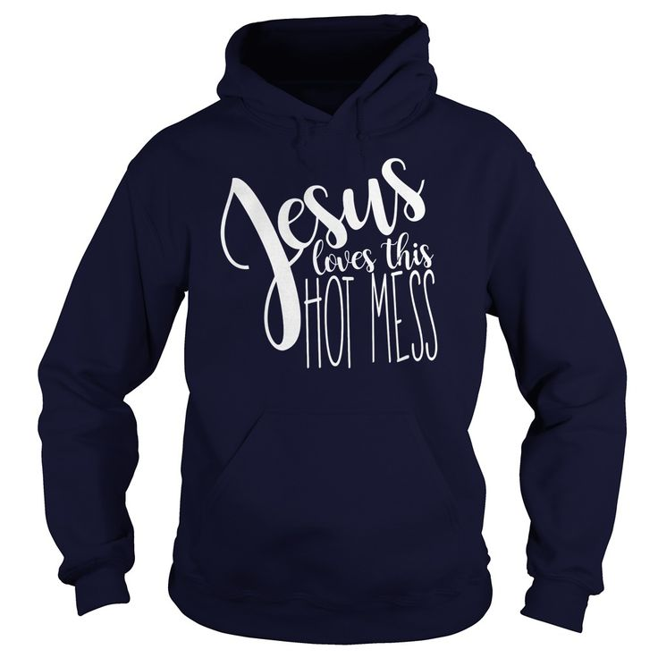 JESUS LOVE THIS HOT MESS T SHIRTS #gift #ideas #Popular #Everything #Videos #Shop #Animals #pets #Architecture #Art #Cars #motorcycles #Celebrities #DIY #crafts #Design #Education #Entertainment #Food #drink #Gardening #Geek #Hair #beauty #Health #fitness #History #Holidays #events #Home decor #Humor #Illustrations #posters #Kids #parenting #Men #Outdoors #Photography #Products #Quotes #Science #nature #Sports #Tattoos #Technology #Travel #Weddings #Women