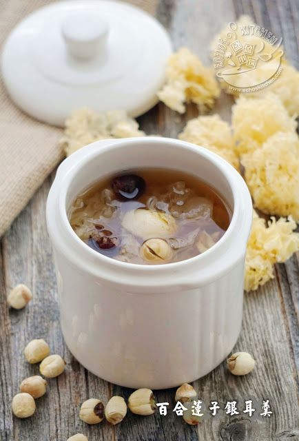 A taste of memories -- Echo's Kitchen: Lotus Seeds Snow Fungus and lily bulbs Soup 百合莲子银耳...
