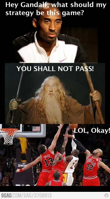 NBA Kobe Bryant strategy comes from Gandalf... you shall not pass!!!