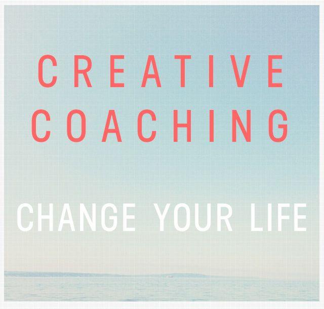 creative coaching: change your life